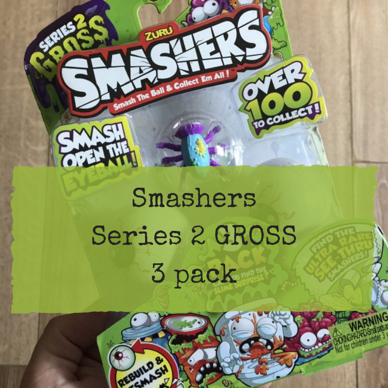 Review: Smashers Series 2 Gross 3 pack • Pass the Prosecco Please